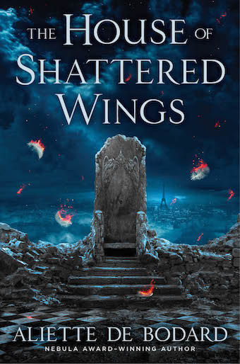 Quick heads-up: THE HOUSE OF SHATTERED WINGS excerpt + giveaway!