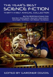 The Year's Best Science Fiction: Thirty-First Annual Collection now out