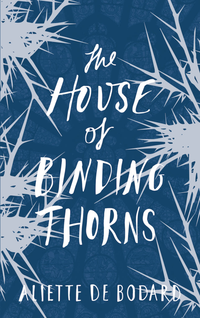 The House of Binding Thorns now out in UK paperback
