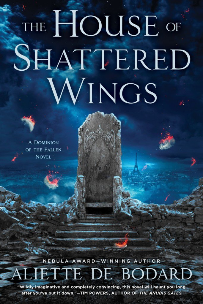 HOUSE OF SHATTERED WINGS trade paperback out in the US today