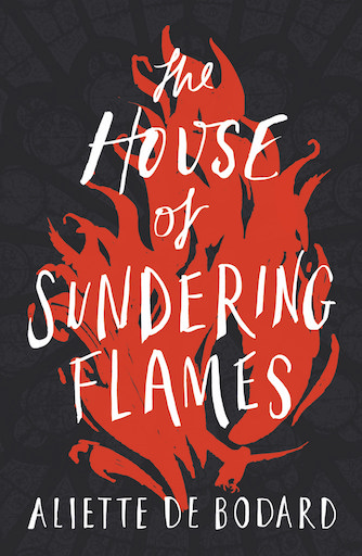 The House of Sundering Flames is now out!